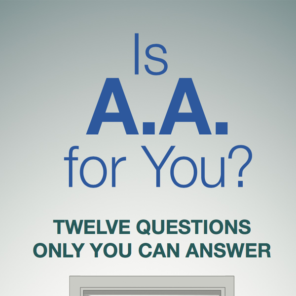 Is A.A. For You?